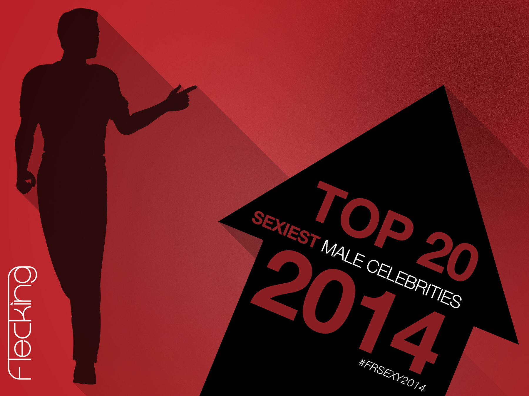 Top 20 Sexiest Male Celebrities 2014