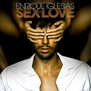 Review: Enrique Iglesias – SEX AND LOVE