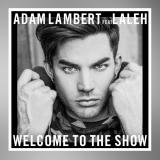 Adam Lambert - Show