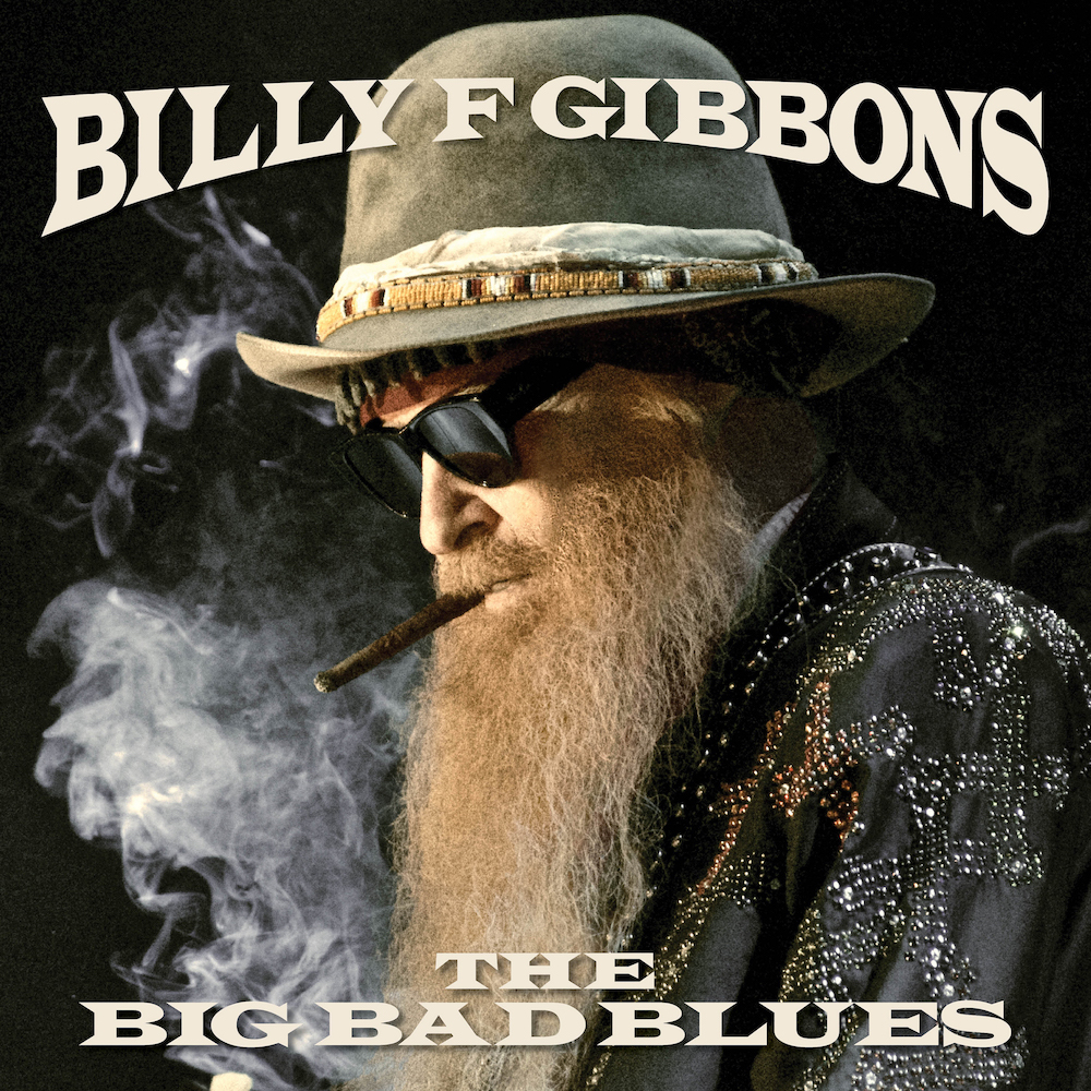 Billy F Gibbons presents 'The Big Bad Blues'