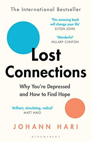 Book review: Lost Connections by Johann Hari